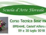 Effemme Asti Tecnica Base Fioristi I mod 29 e 30 luglio 2018