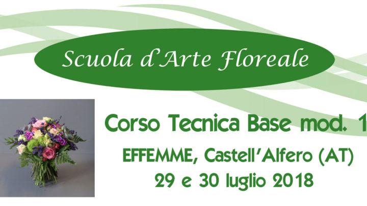 Asti Tecnica Base Fioristi I mod 29 e 30 luglio 2018
