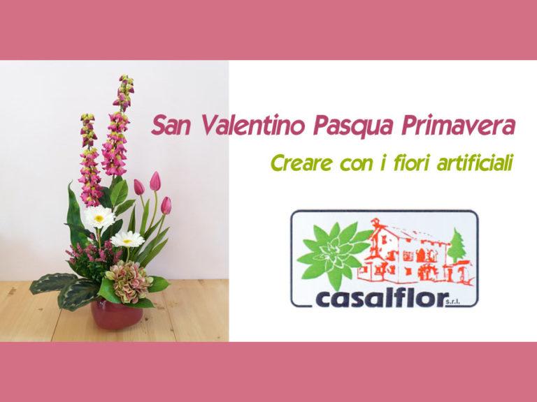 26-01-2020 Creare con fiori artificiali per San Valentino Pasqua Primavera